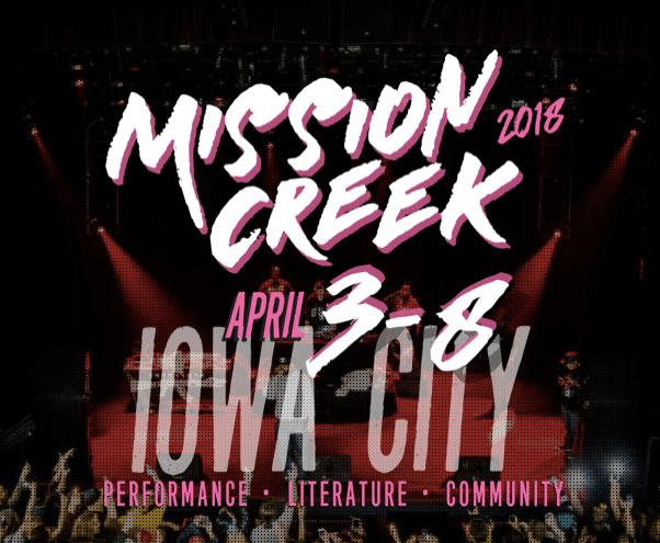 Upcoming: Mission Creek Festival, April 3-8, 2018